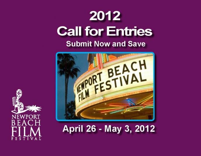 The Newport Beach Film Festival will be held next year from April 26 ? May 3 ...